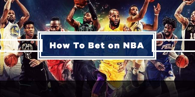 How To Bet On NBA - The Complete Guide