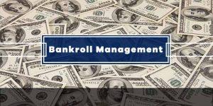 Bankroll Management Basics