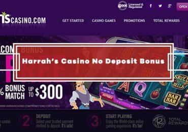 Harrah's Casino No Deposit Bonus - Get $10 Free