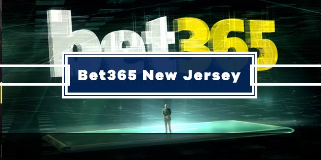 Bet365 New Jersey Review