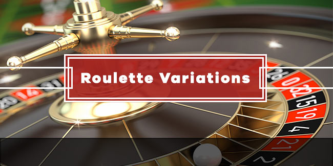 Roulette Variations: All You Need To Know