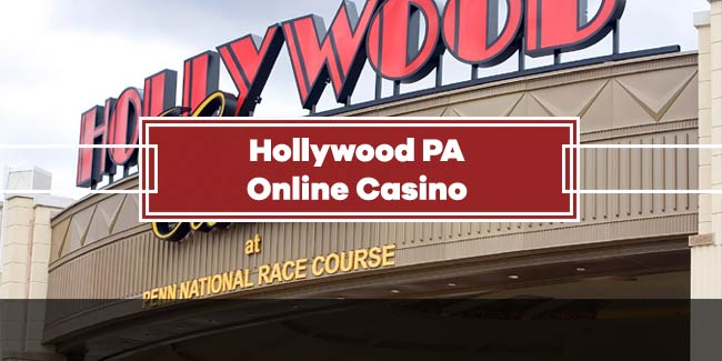 Hollywood Online Casino PA Guide