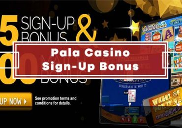 PalaCasino Sign Up Bonus - $25 in Casino Bonuses & 100% Deposit Bonus up to $500