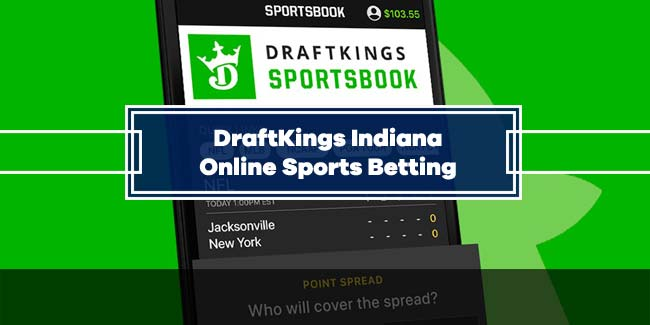 DraftKings Indiana Online Sports Betting Launch