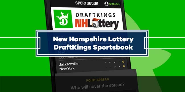 New Hampshire Lottery will launch DraftKings Sports Betting in January 2020
