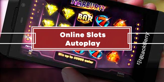 Should You Use Online Slots Autoplay Option?