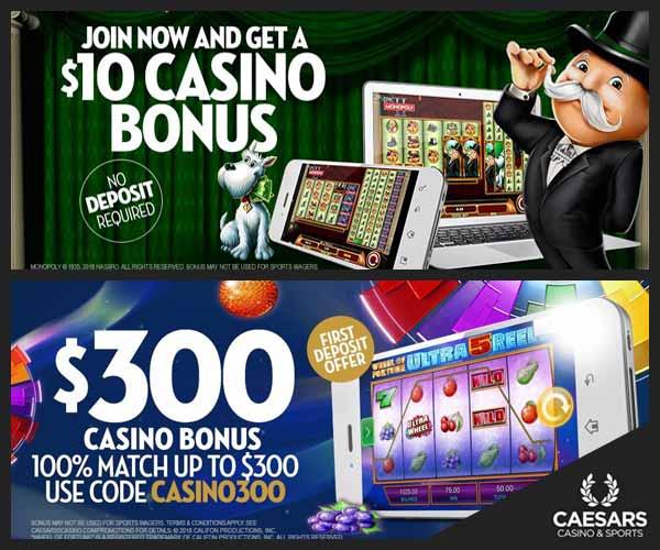 caesars-casino-bonus-$10-free-$300-deposit