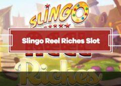 Slingo Reel Riches Slot Review