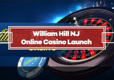 William Hill Online Casino Launched in New Jersey