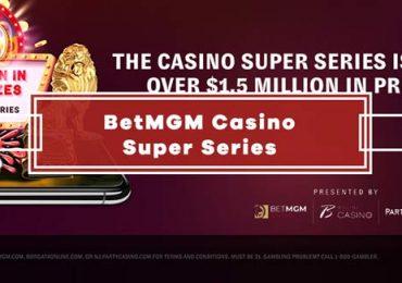 BetMGM Casino Super Series Promotion