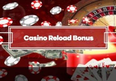 A Guide to Online Casino Reload Bonuses 2020