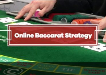 Online Baccarat Strategy and Guide