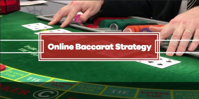 Online Baccarat Strategy