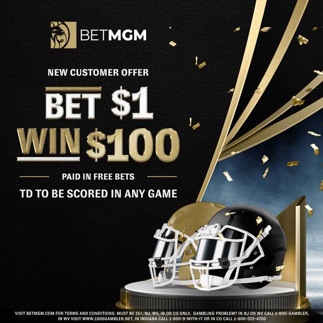 betmgm NFL Touchdown Bet $1 Win $100