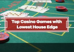 The 10 Casino Games With The Lowest House Edge
