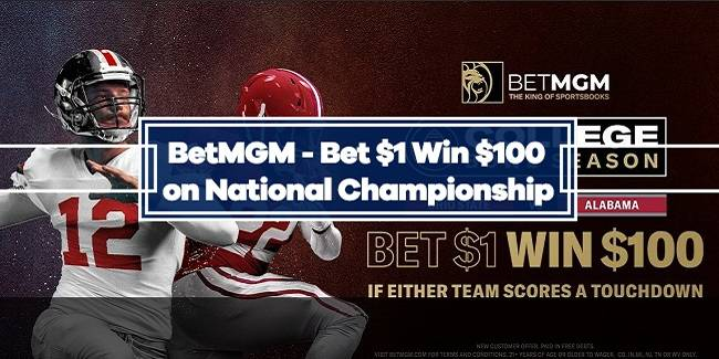 BetMGM National Championship Offer: Win $100 if Ohio State or Alabama Scores a TD