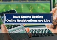 Online and Mobile Registrations are Open for Iowa Sports Betting Sites