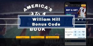 William Hill Bonus Code – Get $2021 Risk Free Bet