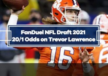 FanDuel NFL Draft 2021 Promo - 20/1 odds on Trevor Lawrence being drafted #1