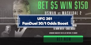 FanDuel Special Boost – 30/1 Odds on Usman or Masvidal to win UFC 261