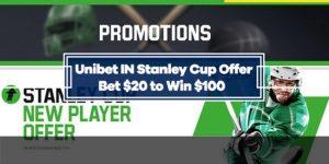 Unibet IN Stanley Cup Special Bonus- Bet $20, Win $100