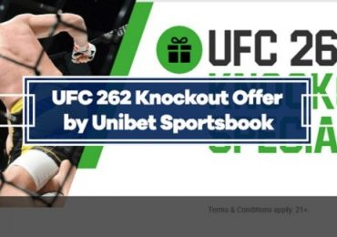UFC 262 Knockout Special by Unibet - Get $10 for Every KO on Main Card