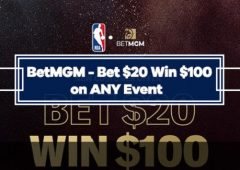BetMGM Special Offer – Bet $20, Win $100 on Any Event Regardless of Outcome