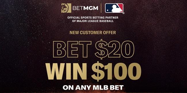 betmgm bet $20 on MLB and win $100 free