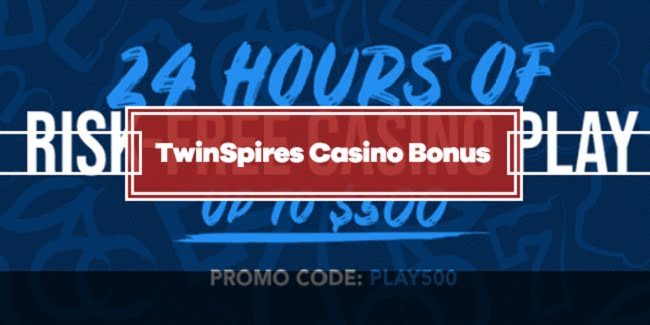 TwinSpires Casino Bonus - Risk Free Play Up To $500 + 250 Free Spins