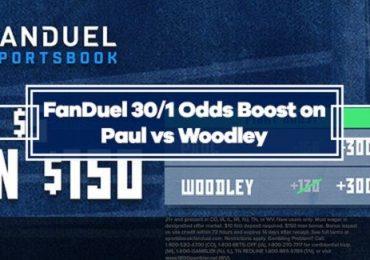 FanDuel Odds Boost - 30/1 odds on Tyron Woodley or Jake Paul to Win