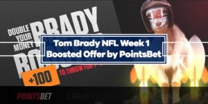 NFL Week 1 PointsBet Booster: +100 Odds on Tom Brady to throw for 1+ yard
