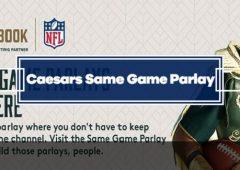 Caesars Same Game Parlay Guide