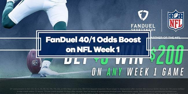 FanDuel Sportsbook 40/1 Odds Boost on NFL Week 1 –  Bet $5 Win $200