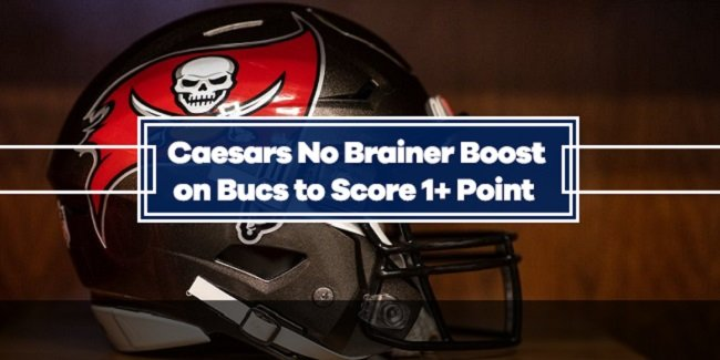 Caesars NFL Odds Boost: +100 Odds on Buccaneers to Score 1+ Point