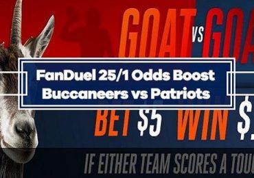 FanDuel Bucs-Patriots GOAT Boost : Bet $5 Win $125 if either team score a TD