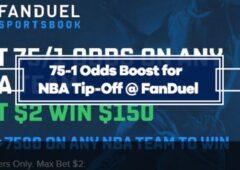 FanDuel 75/1 Odds Boost on NBA Opening Night –  Bet $2 Win $150